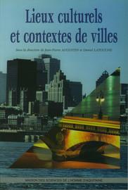 Lieux culturels et contextes de villes