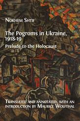 The Pogroms in Ukraine, 1918-19
