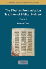 The Tiberian Pronunciation Tradition of Biblical Hebrew. Volume I