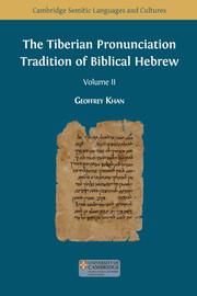 The Tiberian Pronunciation Tradition of Biblical Hebrew. Volume II