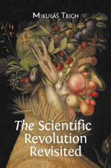 The Scientific Revolution Revisited