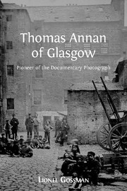 Thomas Annan of Glasgow - 6  The Old Closes and Streets of
