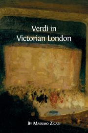 Appendix II: Verdi and Wagner in London