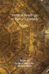 Vertical Readings in Dante's Comedy. Volume 2