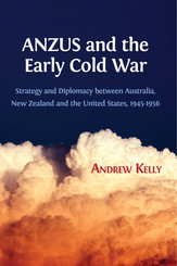 ANZUS and the Early Cold War