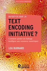 Qu'est-ce que la Text Encoding Initiative ?
