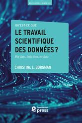 Qu'est-ce que le travail scientifique des données ?