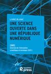 Livre blanc — Une Science ouverte dans une République numérique