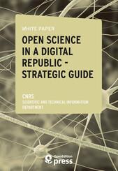 White Paper — Open Science in a Digital Republic — Strategic Guide