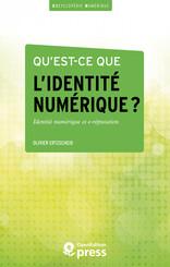 Qu'est-ce que l'identité numérique ?