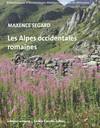 Les Alpes occidentales romaines