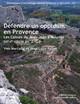 Défendre un oppidum en Provence