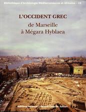 L'Occident grec de Marseille à Mégara Hyblaea