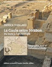 La Gaule selon Strabon. Du texte à l'archéologie