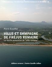 Ville et campagne de Fréjus romaine