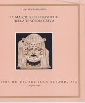Le maschere ellenistiche della tragedia greca