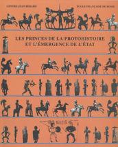 Les Princes de la Protohistoire et l'émergence de l'État