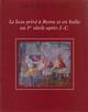 Le luxe privé à Rome et en Italie au Ier siècle après J.-C.