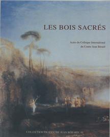 Les bois sacrés des Celtes et des Germains