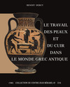 Le travail des peaux et du cuir dans le monde grec antique