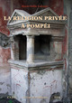 La religion privée à Pompéi