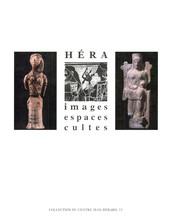 Héra. Images, espaces, cultes