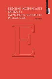 L'édition indépendante critique