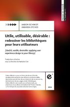 Utile, utilisable, désirable