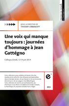 Une voix qui manque toujours: journées d'hommage à Jean Gattégno