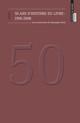 De L'Apparition du livre à l'Histoire de l'édition française et au-delà: un moment historiographique