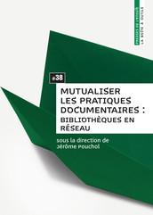 Mutualiser les pratiques documentaires