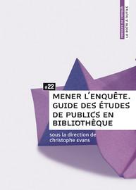 2. Les enquêtes qualitatives en bibliothèque: quelles techniques pour quels résultats?