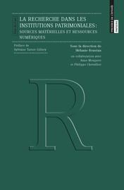 La recherche dans les institutions patrimoniales
