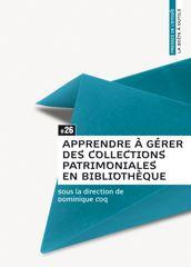 Apprendre à gérer des collections patrimoniales en bibliothèque