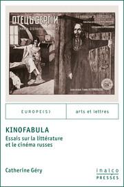 Le kinoskaz ou «dit» cinématographique: quelques principes théoriques pour un genre nouveau