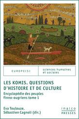 Les Komis. Questions d'histoire et de culture