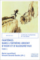 «Saisi vivant» ou la visite fatale du fantôme dans le théâtre chanté chinois: autour de la pièce «Sanlang saisi vivant» (Huozhuo Sanlang 活捉三郎) dans son développement historique