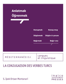 La Conjugaison Des Verbes Turcs 1 Les Temps Simples Presses De L Inalco