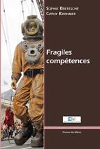 Fragiles compétences