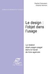 Le Design : l'objet dans l'usage