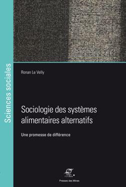 Sociologie des systèmes alimentaires alternatifs