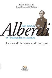 Le chemin incertain d'une nation. Étude sur Peregrinación de Luz del Día de Juan Bautista Alberdi
