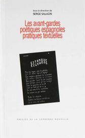 Les avant-gardes poétiques espagnoles