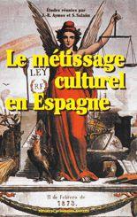 Le métissage culturel en Espagne