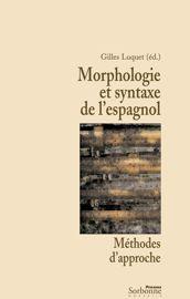 Morphologie Et Syntaxe De L Espagnol Une Curiosite Morphologique