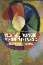 Médiativité, polyphonie et modalité en français