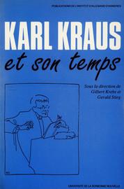 Karl Kraus et la question de la paix dans la Fackel des années 1917-1918