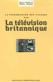 La Transmission des valeurs par la télévision britannique
