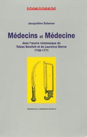 Médecins et médecine dans l'œuvre romanesque de Tobias Smollett et de Laurence Sterne