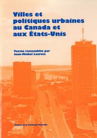 Villes et politiques urbaines au Canada et aux États-Unis
